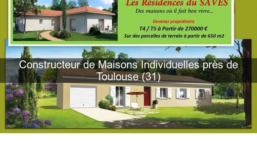 Constructeur de maisons individuelles pr s de toulouse 31 for Constructeurs maisons individuelles