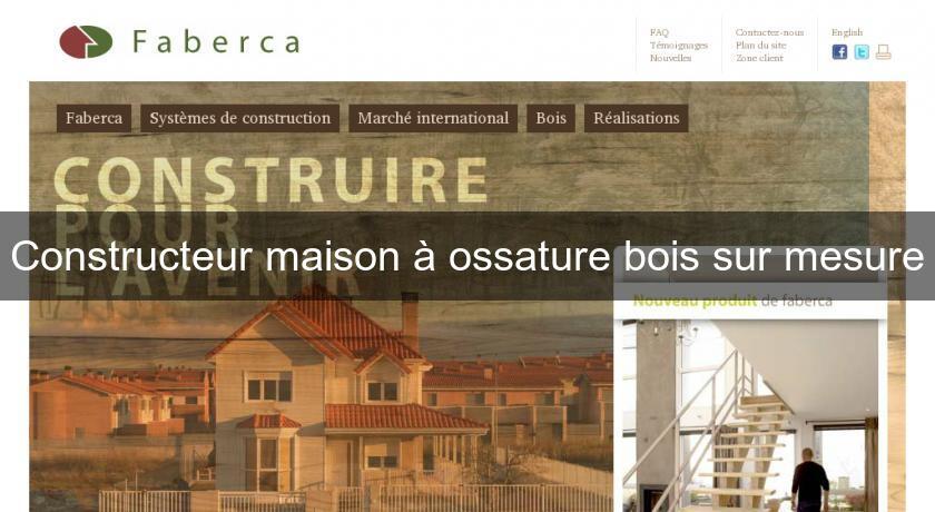 Constructeur maison ossature bois sur mesure for Maison bois sur mesure