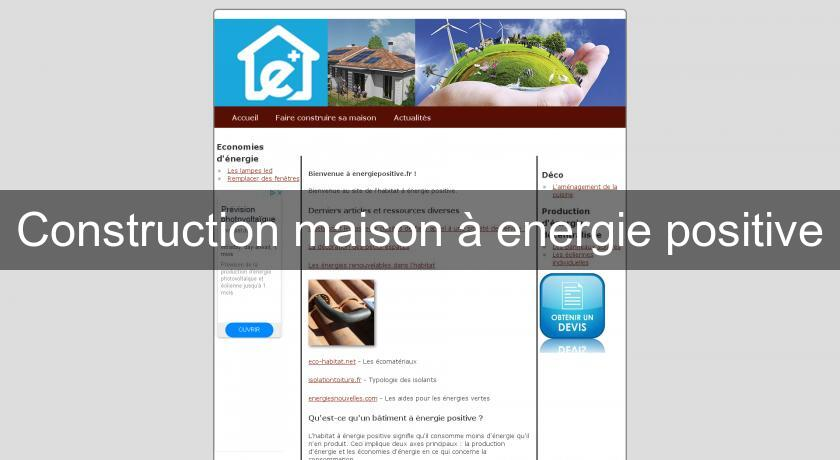 Construction maison à energie positive