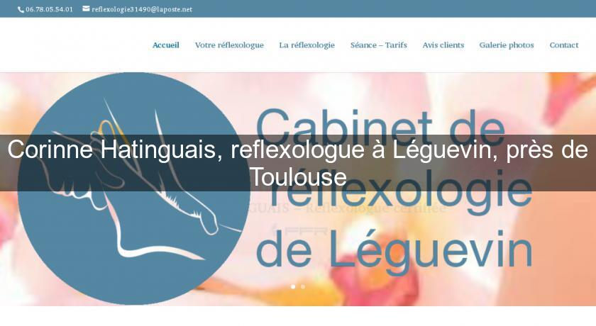 Corinne Hatinguais Reflexologue A Leguevin Pres De Toulouse Therapie