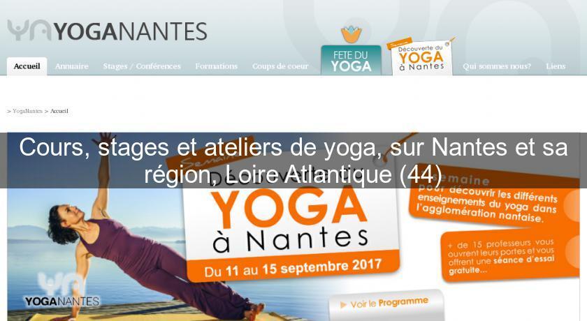 Cours stages et ateliers de yoga sur nantes et sa r gion for Stage cuisine nantes