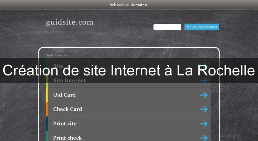Création de site Internet à La Rochelle Site Professionel spécialisé 5faac7136e6f