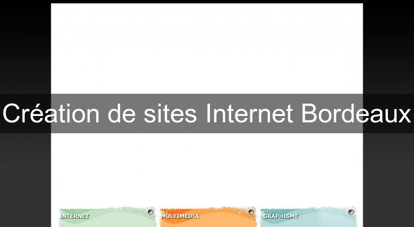Création de sites Internet Bordeaux
