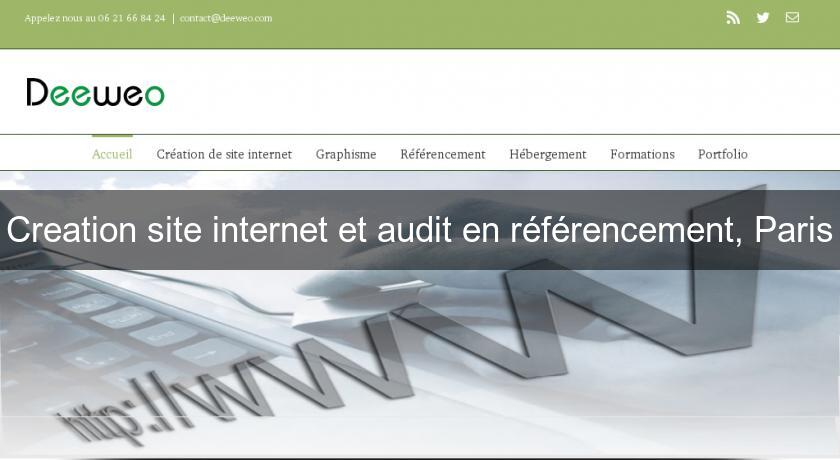 Creation site internet et audit en référencement, Paris