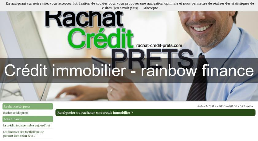 Crédit immobilier - rainbow finance