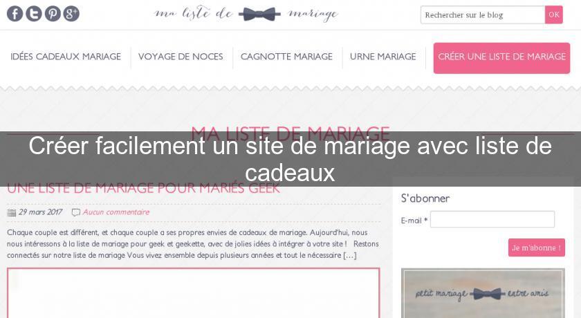 Créer Facilement Un Site De Mariage Avec Liste De Cadeaux