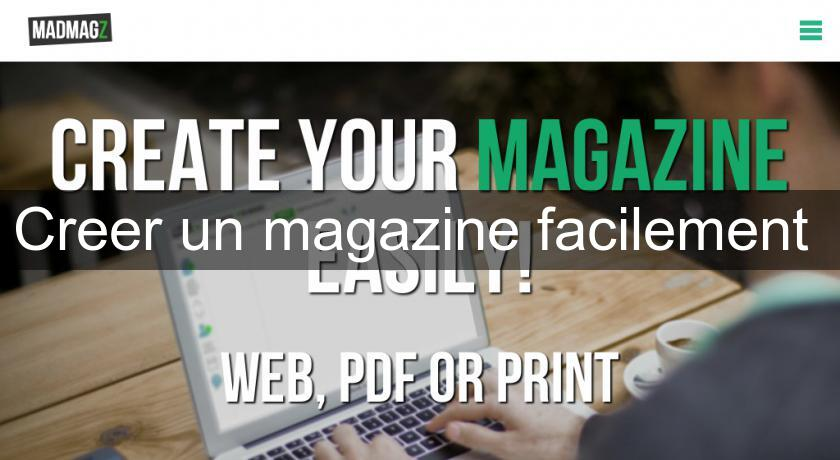 Creer un magazine facilement