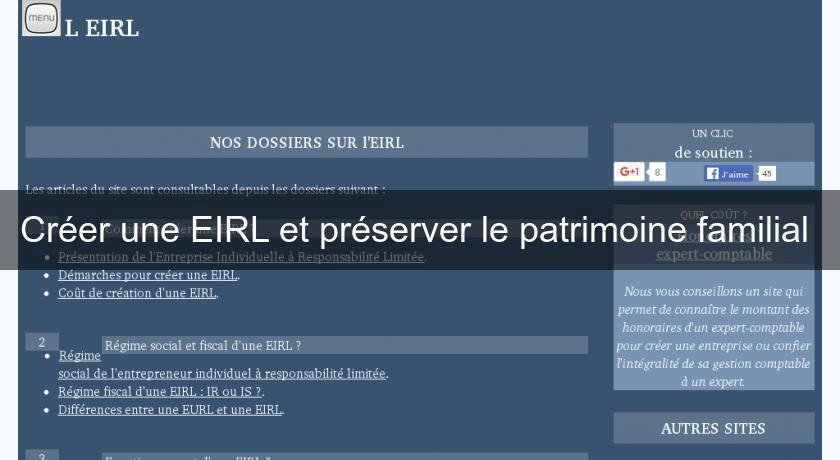 Creer Une Eirl Et Preserver Le Patrimoine Familial Creation D Entreprise