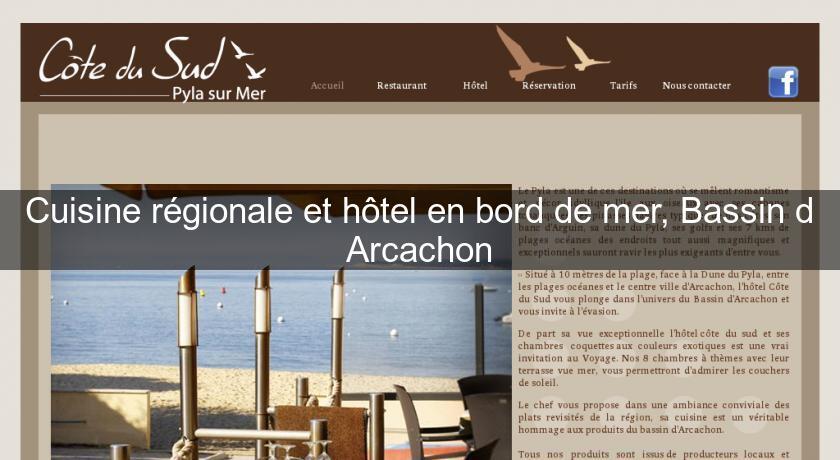 cuisine r gionale et h tel en bord de mer bassin d 39 arcachon restaurant aquitaine. Black Bedroom Furniture Sets. Home Design Ideas
