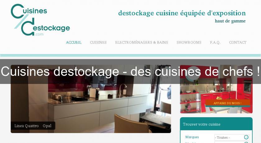 cuisines destockage des cuisines de chefs cuisine sur mesure. Black Bedroom Furniture Sets. Home Design Ideas
