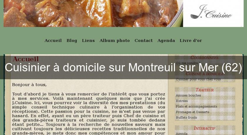 Cuisinier domicile sur montreuil sur mer 62 cuisine for Cuisinier domicile