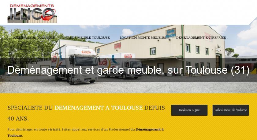 Demenagement Et Garde Meuble Sur Toulouse 31 Demenagement