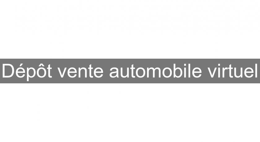 Dépôt vente automobile virtuel
