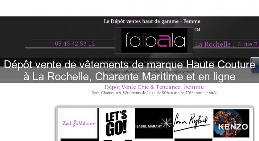 Dpt Vente De Vtements Marque Haute Couture La Rochelle Charente Maritime Et En Ligne