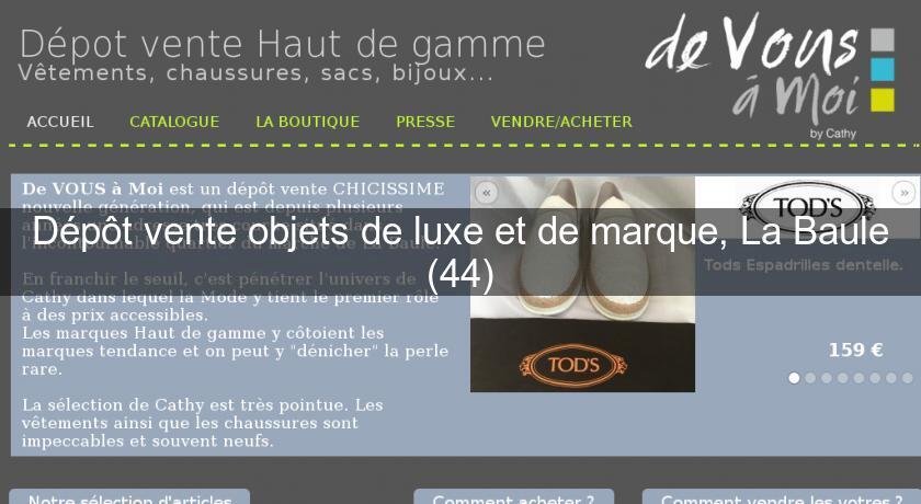ce55b00e512 Dépôt vente objets de luxe et de marque