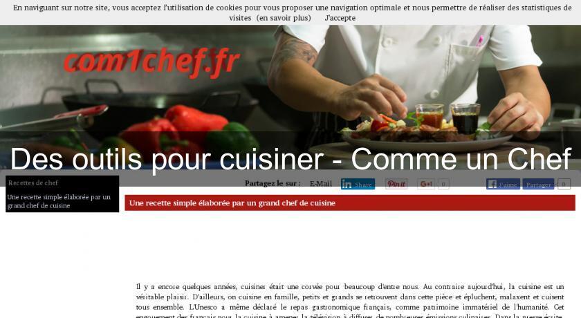 Des outils pour cuisiner comme un chef accessoire cuisine - Cuisine comme un chef ...