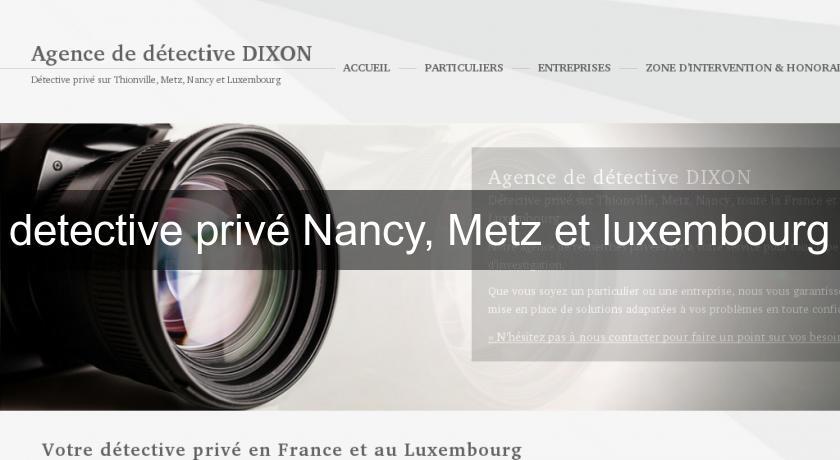 detective priv nancy metz et luxembourg juridique. Black Bedroom Furniture Sets. Home Design Ideas