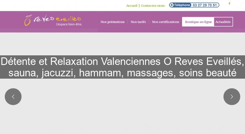 relaxation valenciennes
