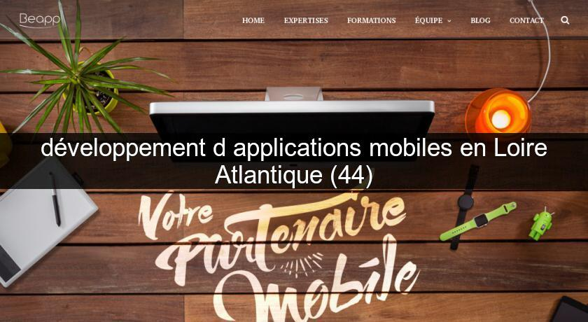 développement d'applications mobiles en Loire Atlantique (44)