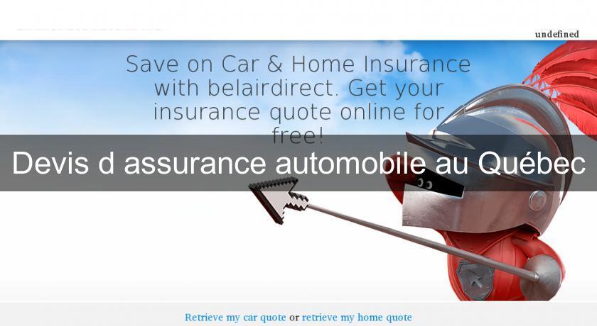 devis d 39 assurance automobile au qu bec assurance auto. Black Bedroom Furniture Sets. Home Design Ideas