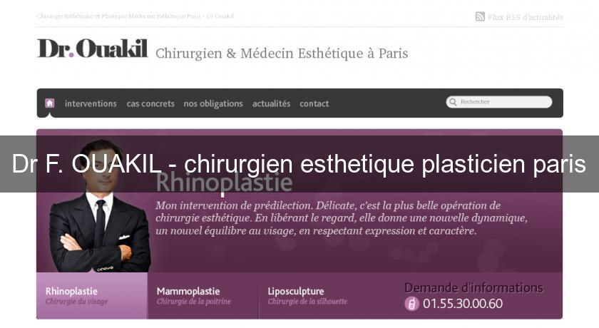 dr f ouakil chirurgien esthetique plasticien paris chirurgie esth tique. Black Bedroom Furniture Sets. Home Design Ideas