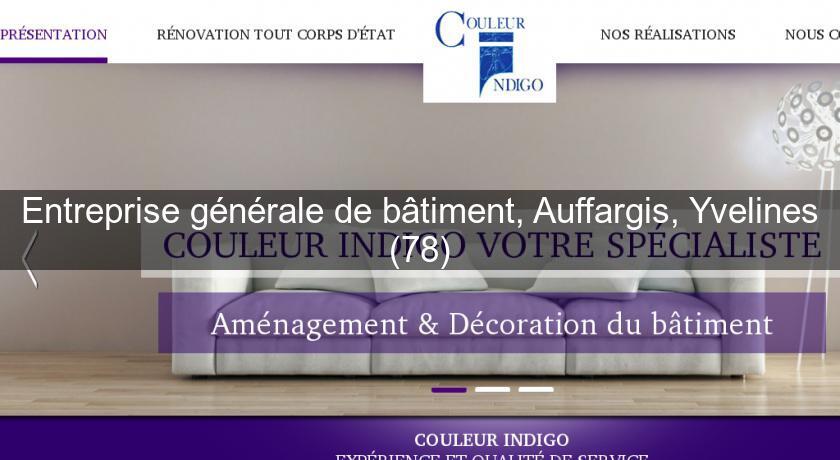 Entreprise Generale De Batiment Auffargis Yvelines 78 Travaux