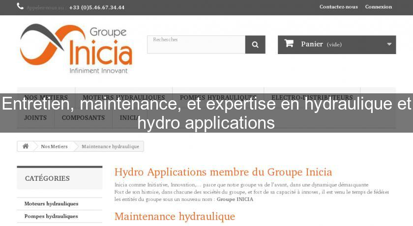 Entretien, maintenance, et expertise en hydraulique et hydro applications