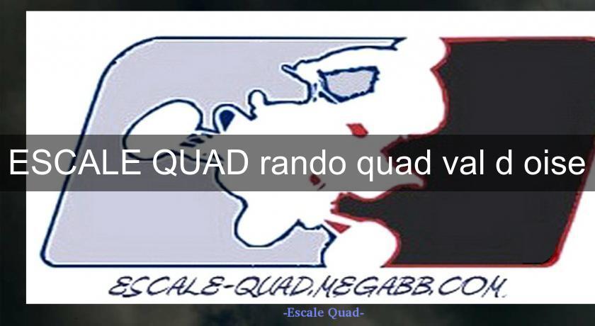 randonnee quad val d'oise