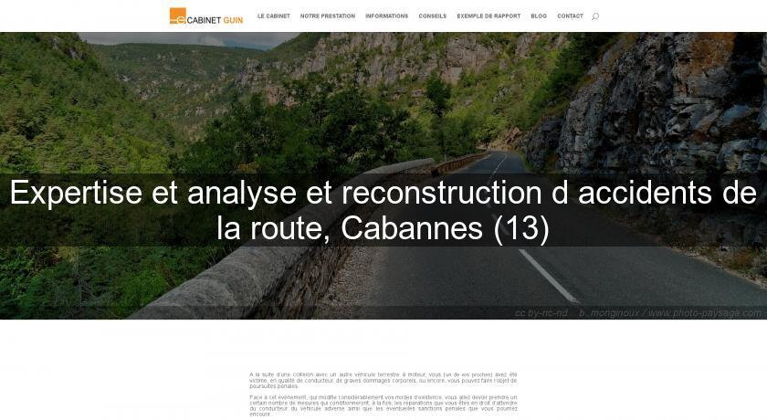 Expertise et analyse et reconstruction d'accidents de la route, Cabannes (13)