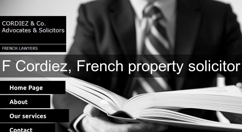 F Cordiez, French property solicitor