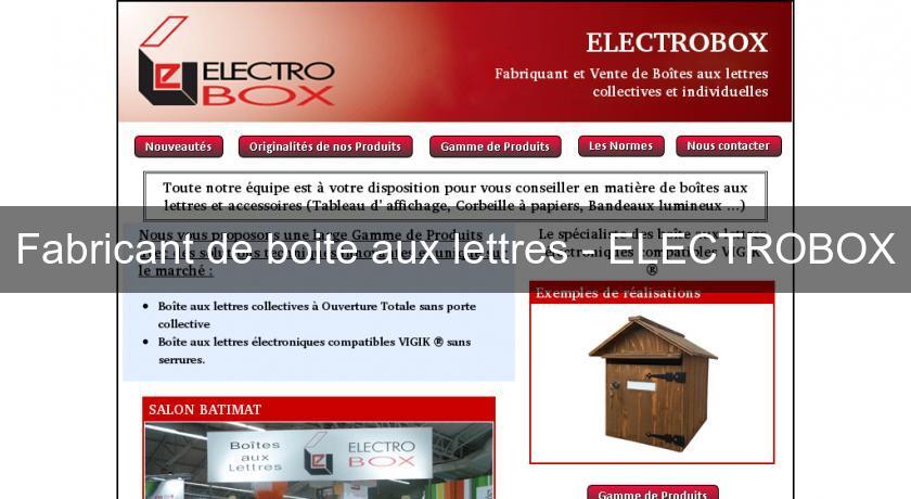 fabricant de boite aux lettres electrobox mobilier urbain. Black Bedroom Furniture Sets. Home Design Ideas
