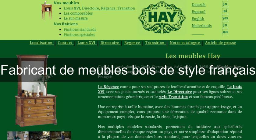 Fabricant De Meubles Bois De Style Francais Fabricant