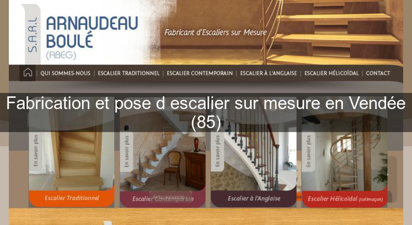 fabrication et pose d 39 escalier sur mesure en vend e 85 menuisier. Black Bedroom Furniture Sets. Home Design Ideas