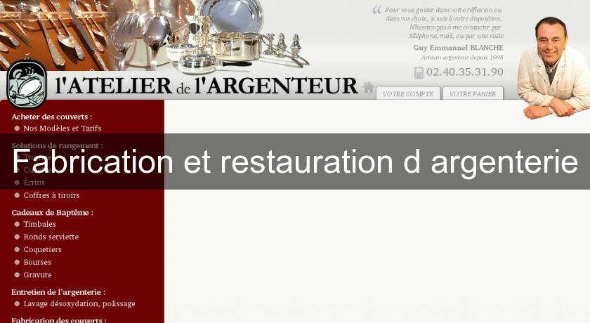 Fabrication et restauration d'argenterie