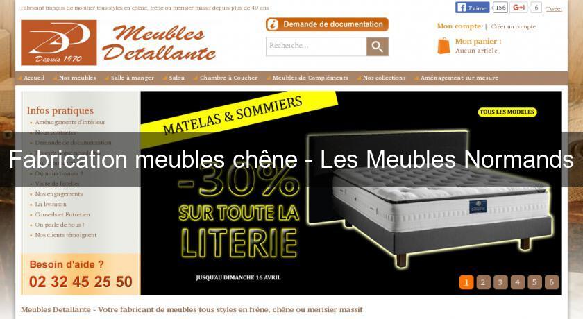 Fabrication Meubles Chene Les Meubles Normands Mobilier Bois