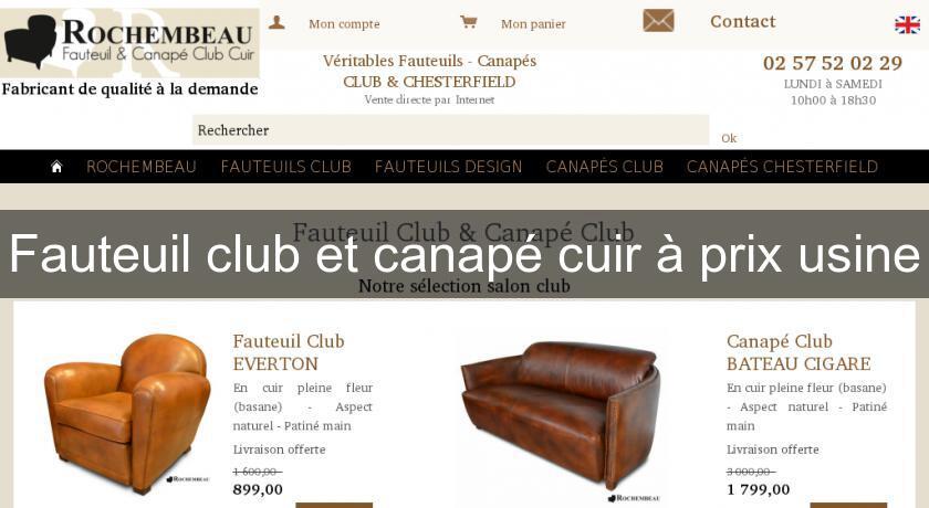 Fauteuil club et canapé cuir  prix usine Fabricant