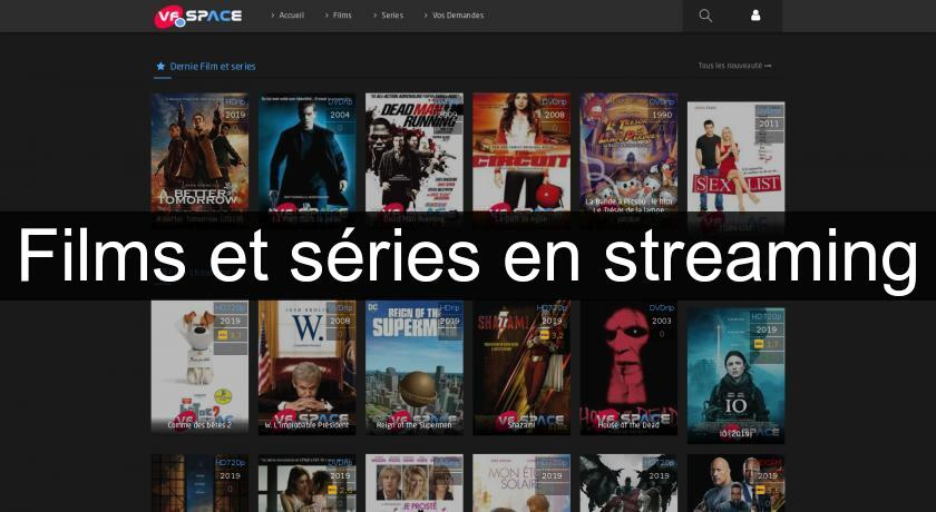Films et séries en streaming