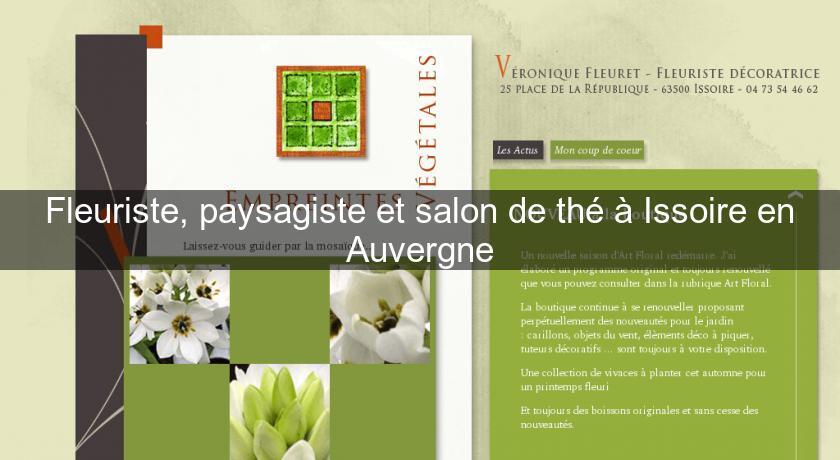 Fleuriste paysagiste et salon de th issoire en for Site fleuriste