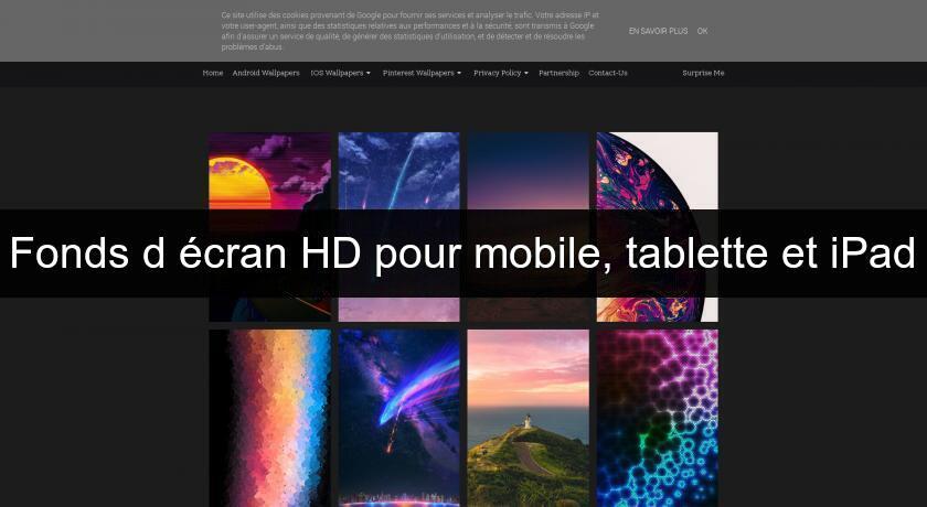 Fonds D Ecran Hd Pour Mobile Tablette Et Ipad Fond D Ecran Et Economiseur D Ecran