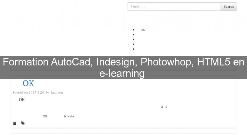 Formation AutoCad, Indesign, Photowhop, HTML5 en e-learning