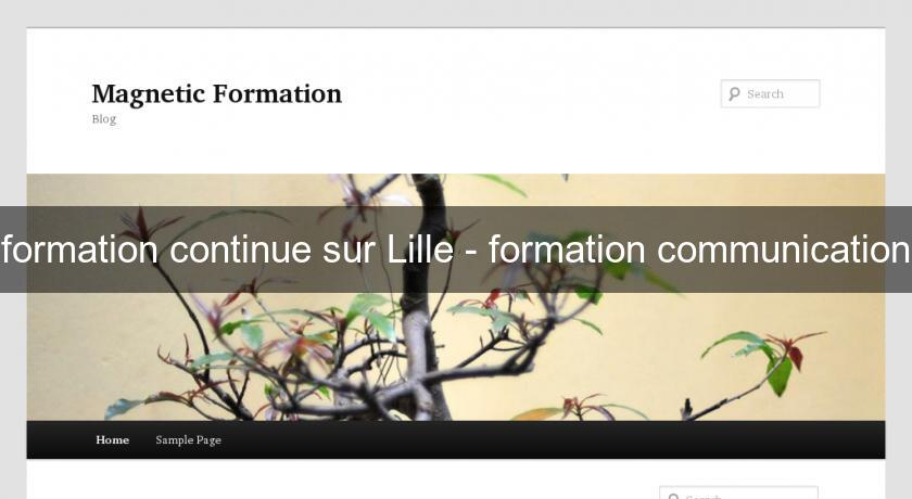 formation continue sur Lille - formation communication