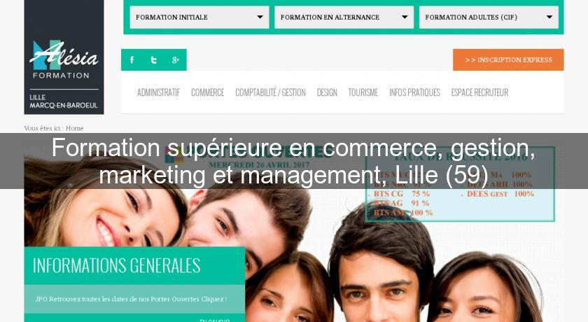 formation sup u00e9rieure en commerce  gestion  marketing et management  lille  59  formation en