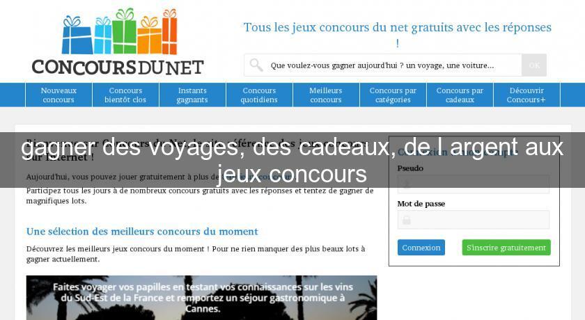 Gagner Des Voyages Des Cadeaux De L Argent Aux Jeux Concours Jeux Concours