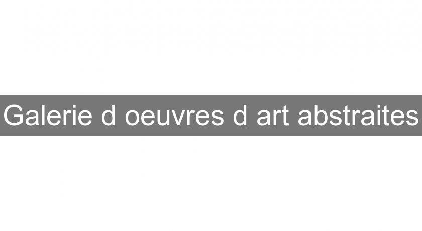 Galerie d'oeuvres d'art abstraites