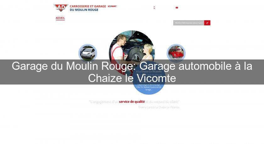 Garage du Moulin Rouge: Garage automobile à la Chaize le Vicomte