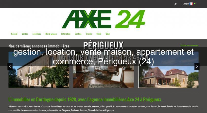 Gestion location vente maison appartement et commerce for Location vente de maison