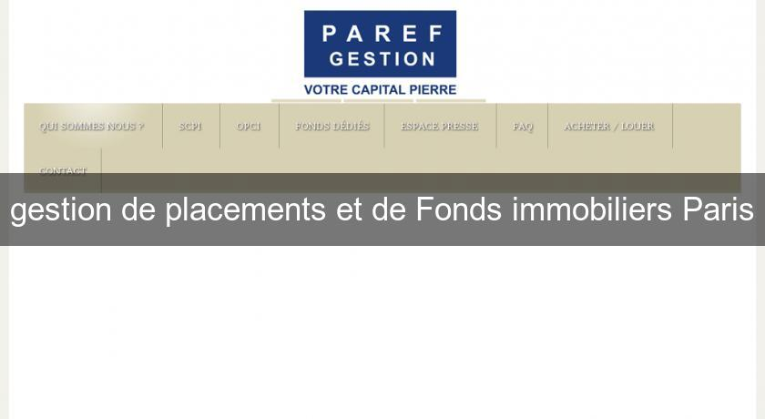 gestion de placements et de Fonds immobiliers Paris