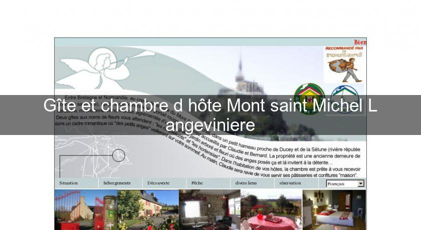 G te et chambre d 39 h te mont saint michel l 39 angeviniere for Chambre d hote mont saint michel
