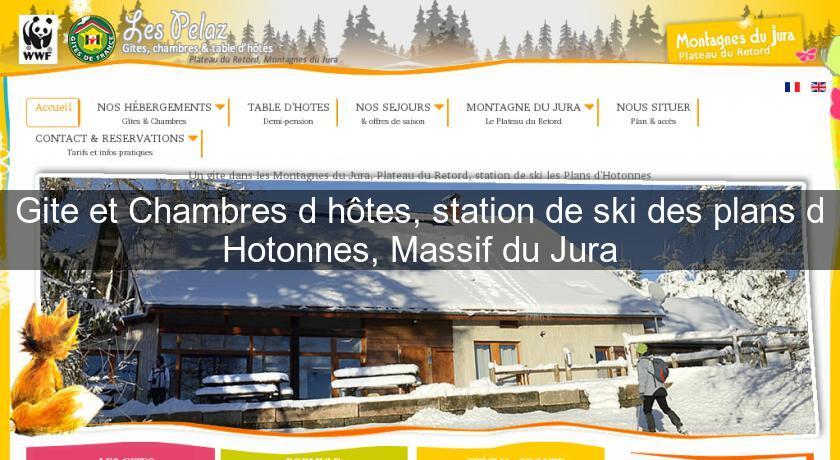 Gite et chambres d 39 h tes station de ski des plans d for Chambre d hote jura