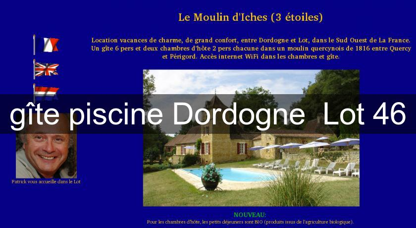 gîte piscine Dordogne  Lot 46